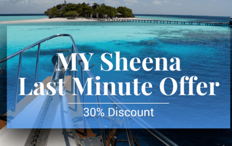 MY Sheena Last Minute Special August 2019